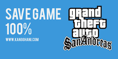 Download Save Game 100% GTA San Andreas PC