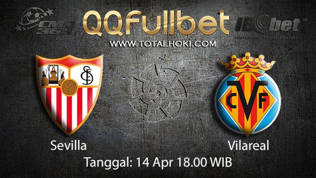 BOLA88 - PREDIKSI TARUHAN BOLA SEVILLA VS VILLAREAL 14 APRIL 2018 ( SPANISH LA LIGA )