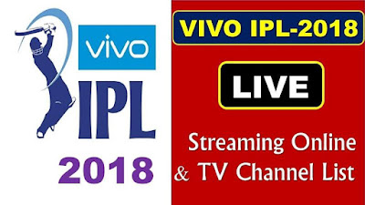 IPL 2018 Live Streaming & Live TV Channels Broadcasters
