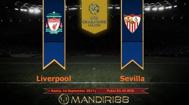 Prediksi Bola : Liverpool Vs Sevilla , Kamis 14 September 2017 Pukul 01.45 WIB