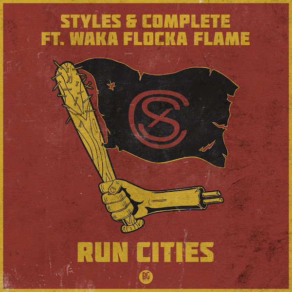 Styles & Complete - Run Cities (feat. Waka Flocka Flame) - Single Cover