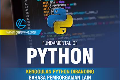 Keunggulan Bahasa Pemrograman Python Dibanding Bahasa Pemrograman Lain