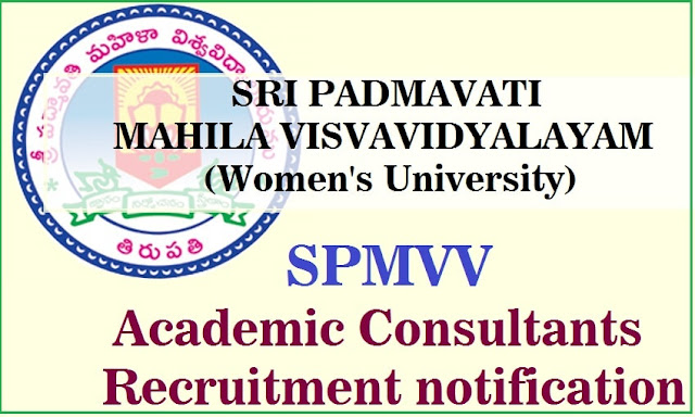 SPMVV,Academic Consultants,Recruitment(Sri Padmavati Women's University)