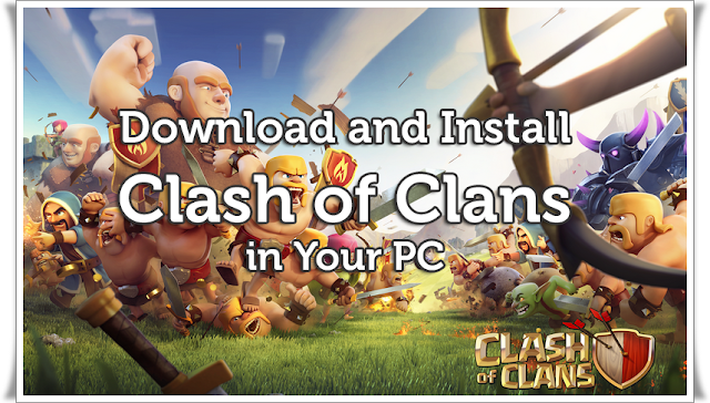 download-clash-of-clans-in-pc