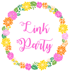 Link your party posts, recipes and crafts and get featured!