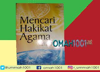 Ebook Gratis : Mencari Hakikat Agama, Omah1001.net