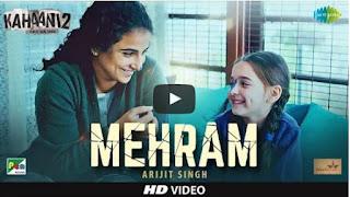 mehram-video-arijit-singh-kahaani-2