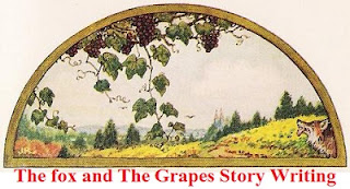 The fox and The Grapes Story