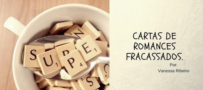 Momento Inspirativo #14: Cartas de Romances Fracassados