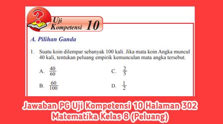 Jawaban PG Uji Kompetensi 10 Halaman 302 Matematika Kelas 8 (Peluang)