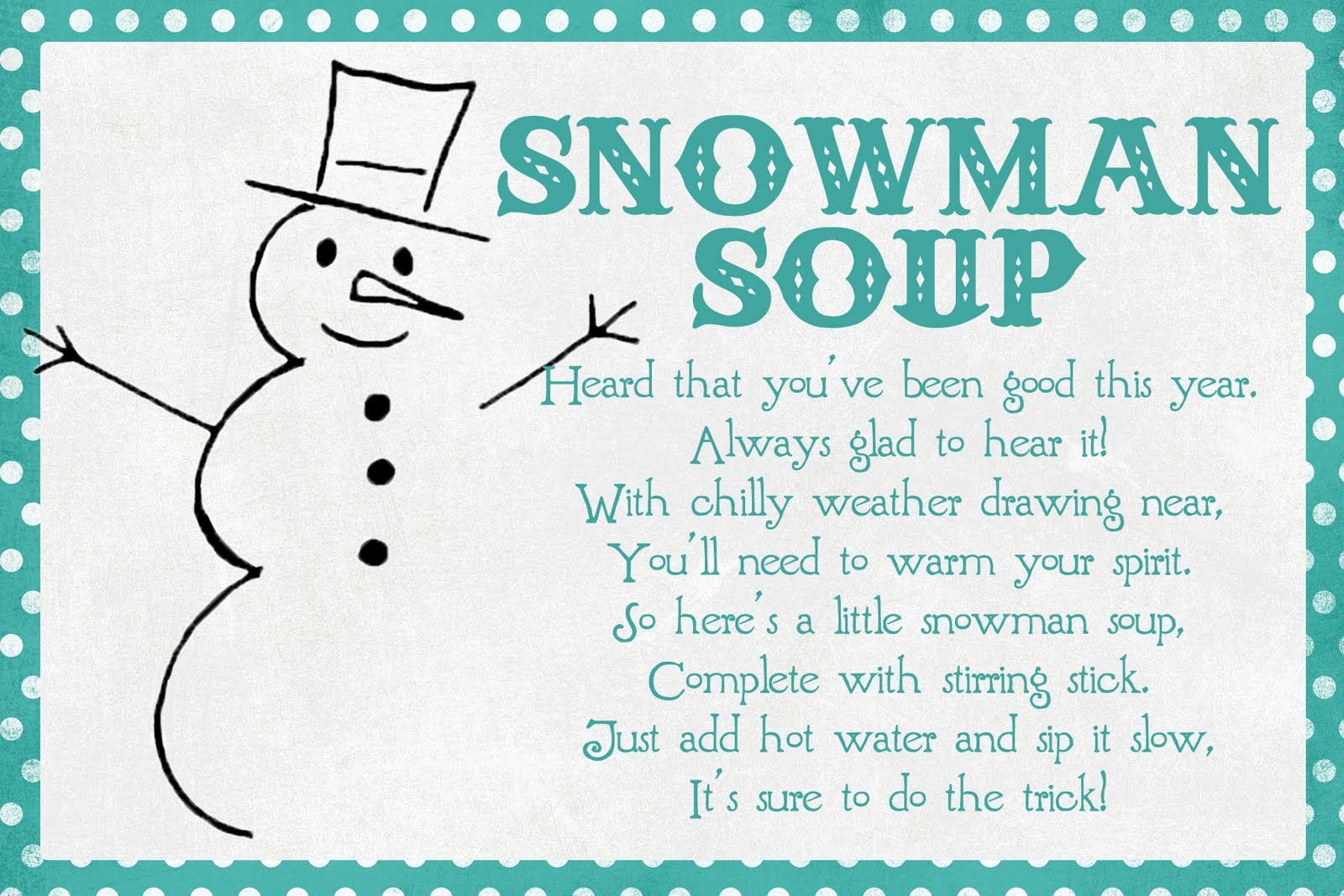 graphic relating to Snowman Soup Printable Tag called Funky Polkadot Giraffe: January Exciting: Snowman Soup