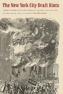 New york city draft riots essay