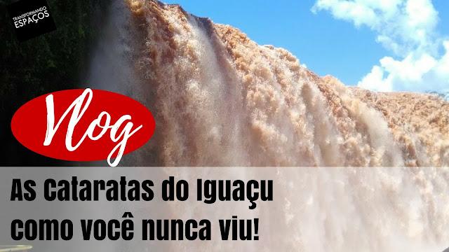 Vlog Viagem | As Cataratas do Iguaçu como você nunca viu!