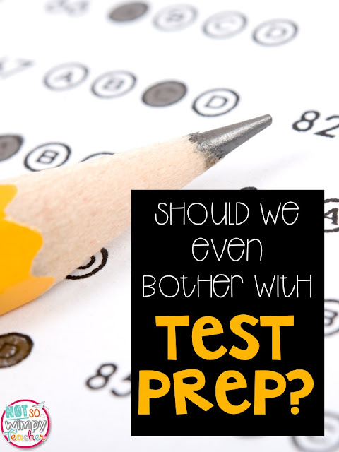 Should we take time to do test prep activities? Is it a waste of time or beneficial to students?