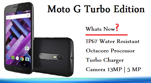 Moto G Turbo Edition Price and Specification ~ Share Your Conscience: A Knowledge Sharing Place