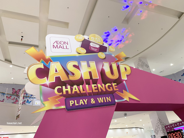 Cash Up Challenge @ AEON Mall Shah Alam, Play and Win!
