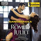 Anirudh Ravichander Romeo & Juliet OST Song Lyrics Dandanakka