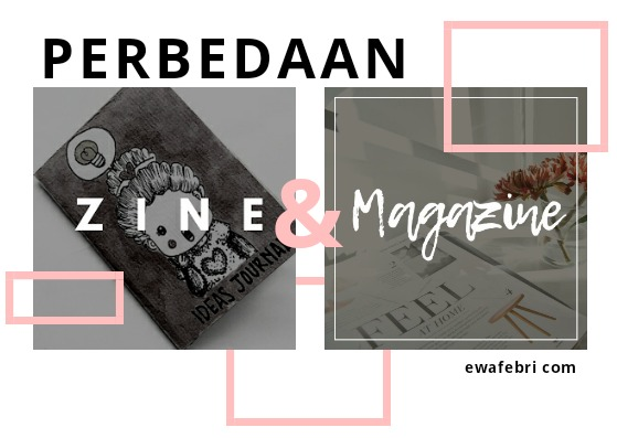 perbedaan zine dan magazine [majalah]