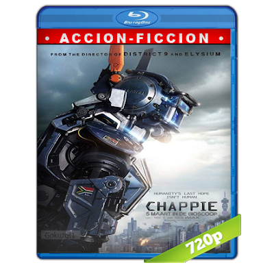 Chappie (2015) BRRip 720p Audio Trial Latino-Castellano-Ingles 5.1