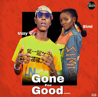 Download Gone for Good by Uzzy ft Simi (Remix)