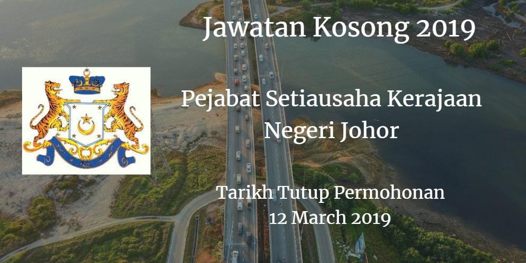 Jawatan Kosong Pejabat Setiausaha Kerajaan Negeri Johor 12 March 2019