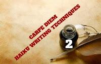 http://chevrefeuillescarpediem.blogspot.in/2015/12/carpe-diem-haiku-writing-techniques-21.html