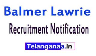 Balmer Lawrie Recruitment Notification 2017
