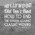 Old Isn't Bad: Spreading the Love for Classic Film
