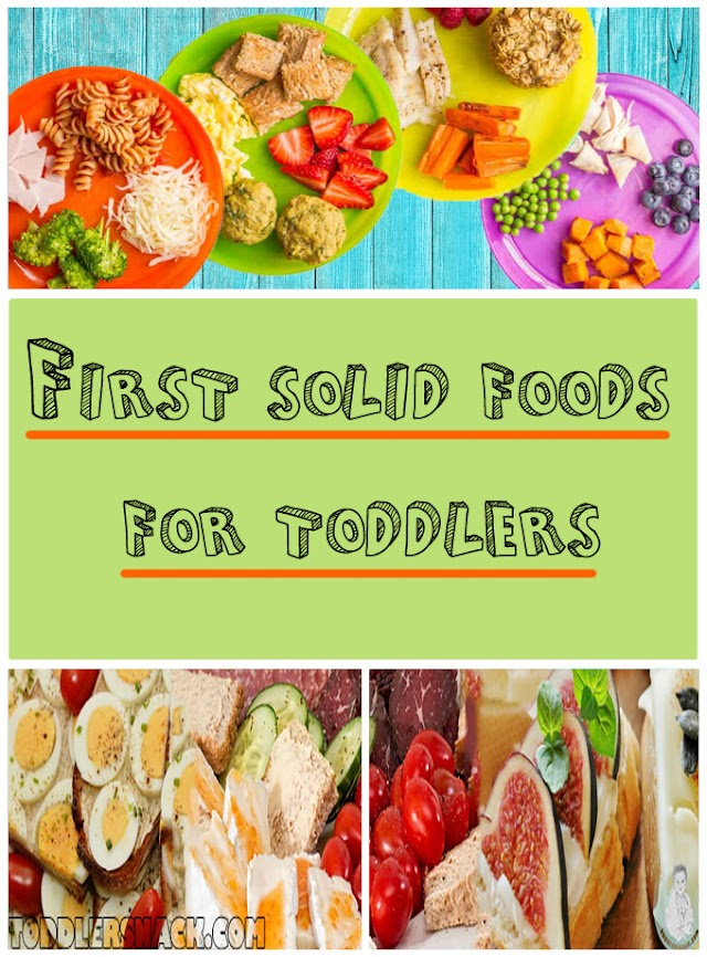 First solid foods for toddlers