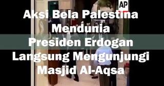 AYO VIRALKAN... Presiden Erdogan Kunjungi Masjid al-Aqsa, Lihat Ada yang Panik