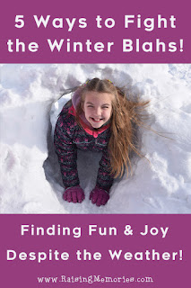 How to Fight the Winter Blahs and Stay Happy during Winter!