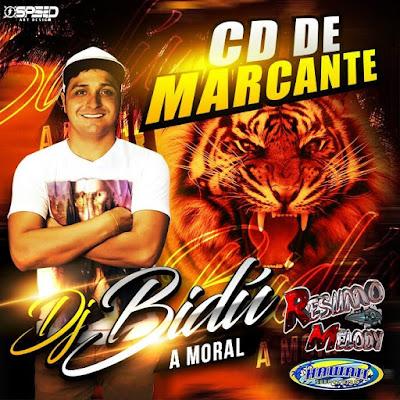 CD DE MARCANTE - DJ BIDÚ A MORAL