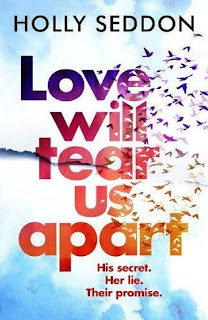 August Reading List Book Recommendations 2018 - Love Will Tear Us Apart Holly Seddon