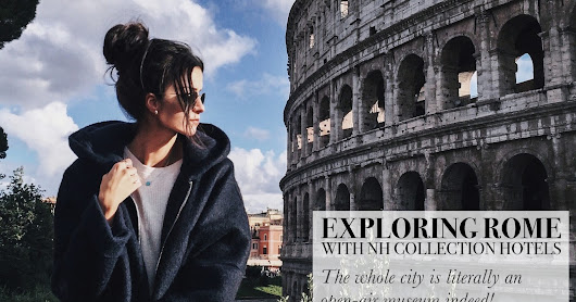 Exploring Rome with NH Collection Hotels