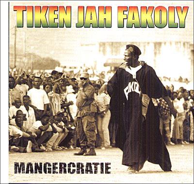TIKEN JAH FAKOLY - Mangercratie (1997)