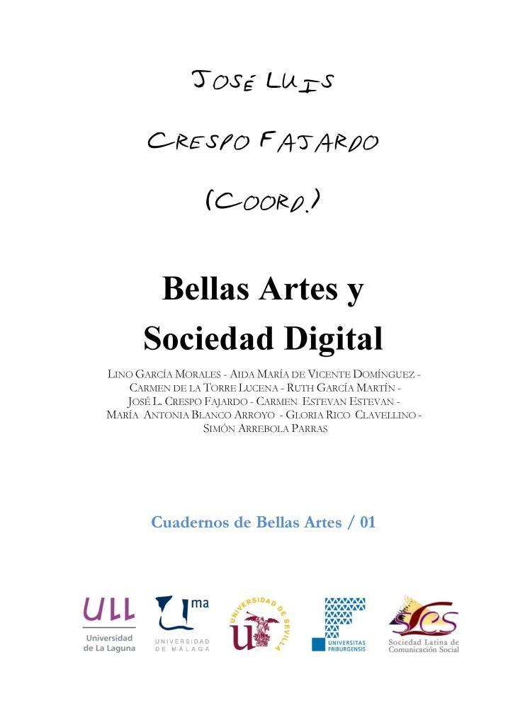 Bellas artes y sociedad digital – José Luis Crespo Fajardo