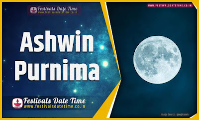 2020 Ashwin Purnima Date and Time, 2020 Ashwin Purnima Festival Schedule and Calendar