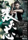 葉問外傳:張天志 - Master Z : The Ip Man Legacy (2018)