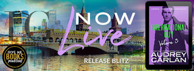 #NewRelease ~ International Guy: London, Berlin, Washington DC (International Guy #7-9)  by Audrey Carlan ~ #Review #Giveaway @audreycarlan @givemebooksblog