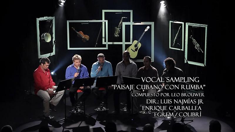 Vocal Sampling - ¨Paisaje cubano con rumba¨ - Videoclip - Dirección: Luis Najmías Jr - Enrique Carballea. Portal Del Vídeo Clip Cubano