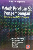 Judul Buku : Metode Penelitian & Pengembangan – Research and Development