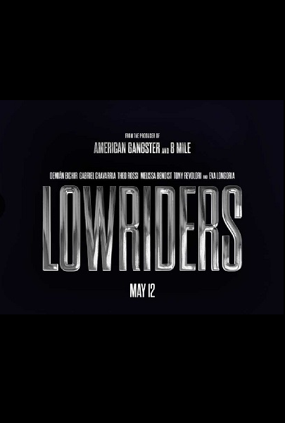 Film Lowriders 2017 Bioskop