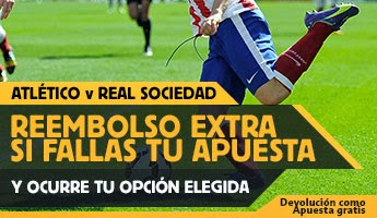 betfair reembolso 25 euros liga Atletico vs Real Sociedad 7 abril