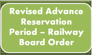 revision-of-advance-reservation-period-railway-board-order