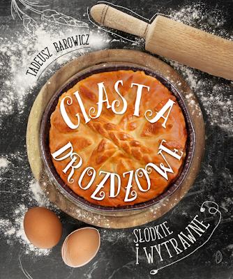 http://platon24.pl/ksiazki/ciasta-drozdzowe-slodkie-i-wytrawne-97782/