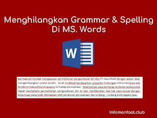 Cara Menghilangkan Garis Bawah Tulisan Merah Hijau spelling grammar checker di MS. Word