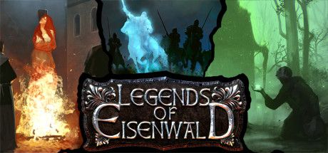 Legends Of Eisenwald : Road To Iron Forest