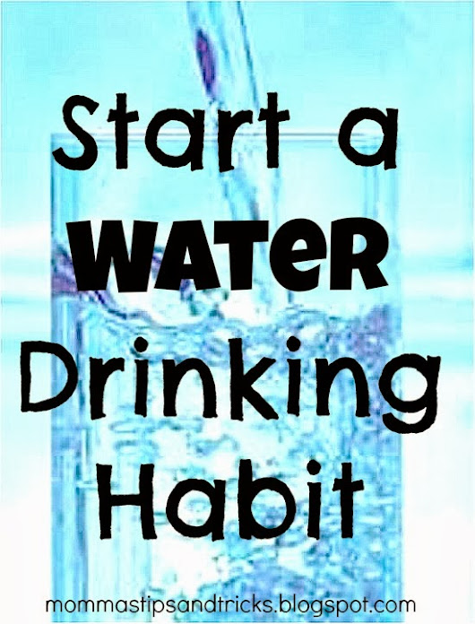 How to Give Yourself a Boost: Start a Water Drinking Habit
