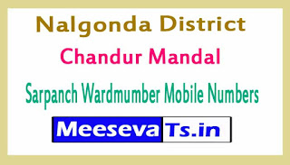 Chandur Mandal Sarpanch Wardmumber Mobile Numbers List Part II Nalgonda District in Telangana State