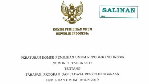 PKPU No 7 Tahun 2017 Tentang Tahapan, Program dan Jadwal Penyelenggaraan Pemilihan Umum Tahun 2019